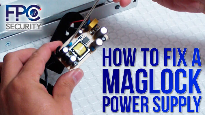 How To fix a Maglock Power Supply