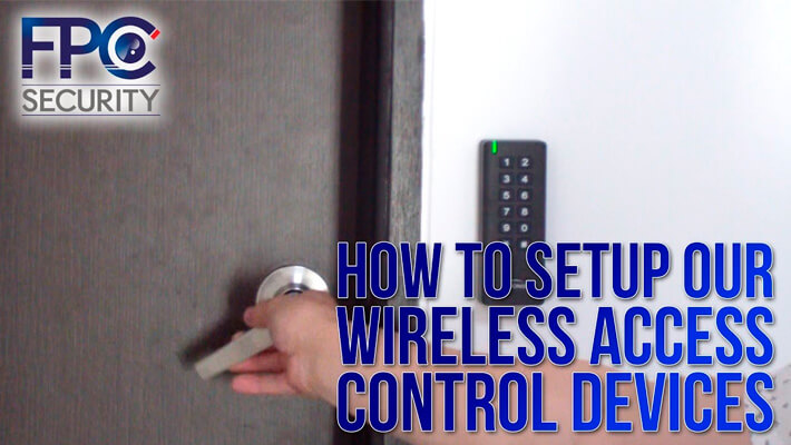 How to Setup our Wireless Access Control Devices