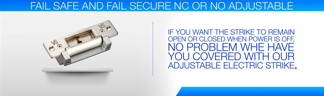 Fail Safe and Fail Secure NC or NO Adjustable